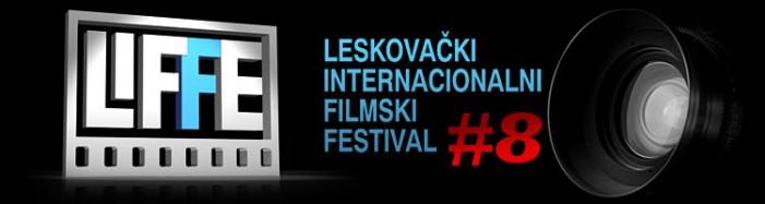 8. Leskovački internacionalni festival filmske režije (LIFFE)