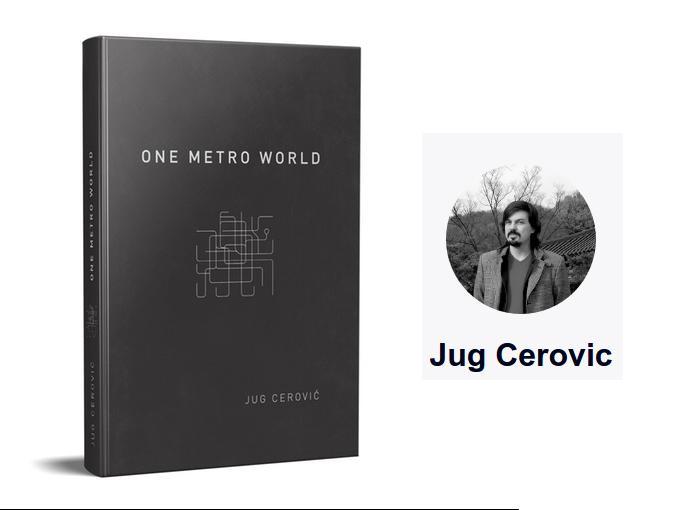 "Jug Cerović izdao knjigu ""ONE METRO WORLD"" – projekat standardizovanja metro mapa na nivou cele planete"